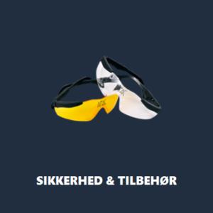 SIKKERHED & TILBEHØR
